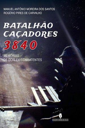 Batalhão Caçadores 3840