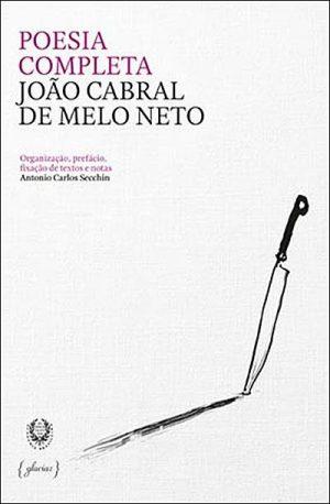 Poesia Completa – João Cabral de Melo Neto