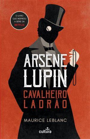 Arsène Lupin – Cavalheiro Ladrão