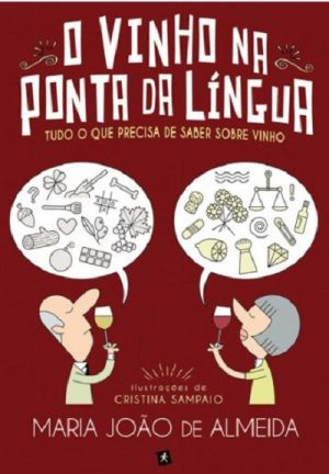 O Vinho na Ponta da Língua