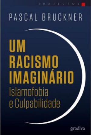 Um Racismo Imaginário