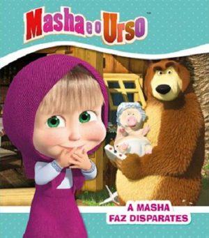 Masha e o Urso – A Masha Faz Disparates