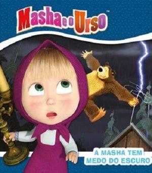 Masha e o Urso – A Masha Tem Medo do Escuro