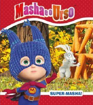 Masha e o Urso – Super-Masha!