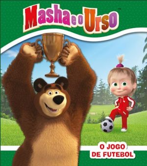 Masha e o Urso – O Jogo de Futebol