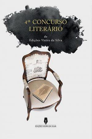 4º Concurso Literário de Edições Vieira da Silva